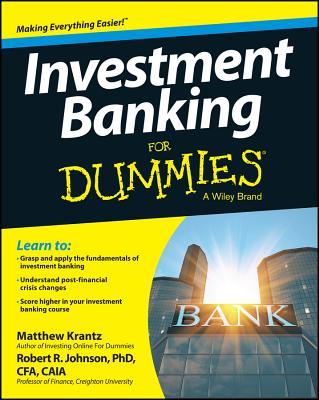 Investment Banking for Dummies By Krantz, Matthew/ Johnson, Robert R.